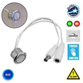 Διακόπτης LED Dimmer Αφής ON/OFF Φωτιζόμενο 3 Ampere 12/24 Volt DC Μπλε GloboStar 05072