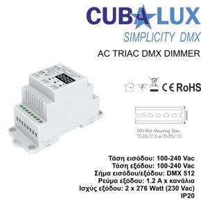 Cubalux AC Triac DMX Dimmer 2 x 1.2 A